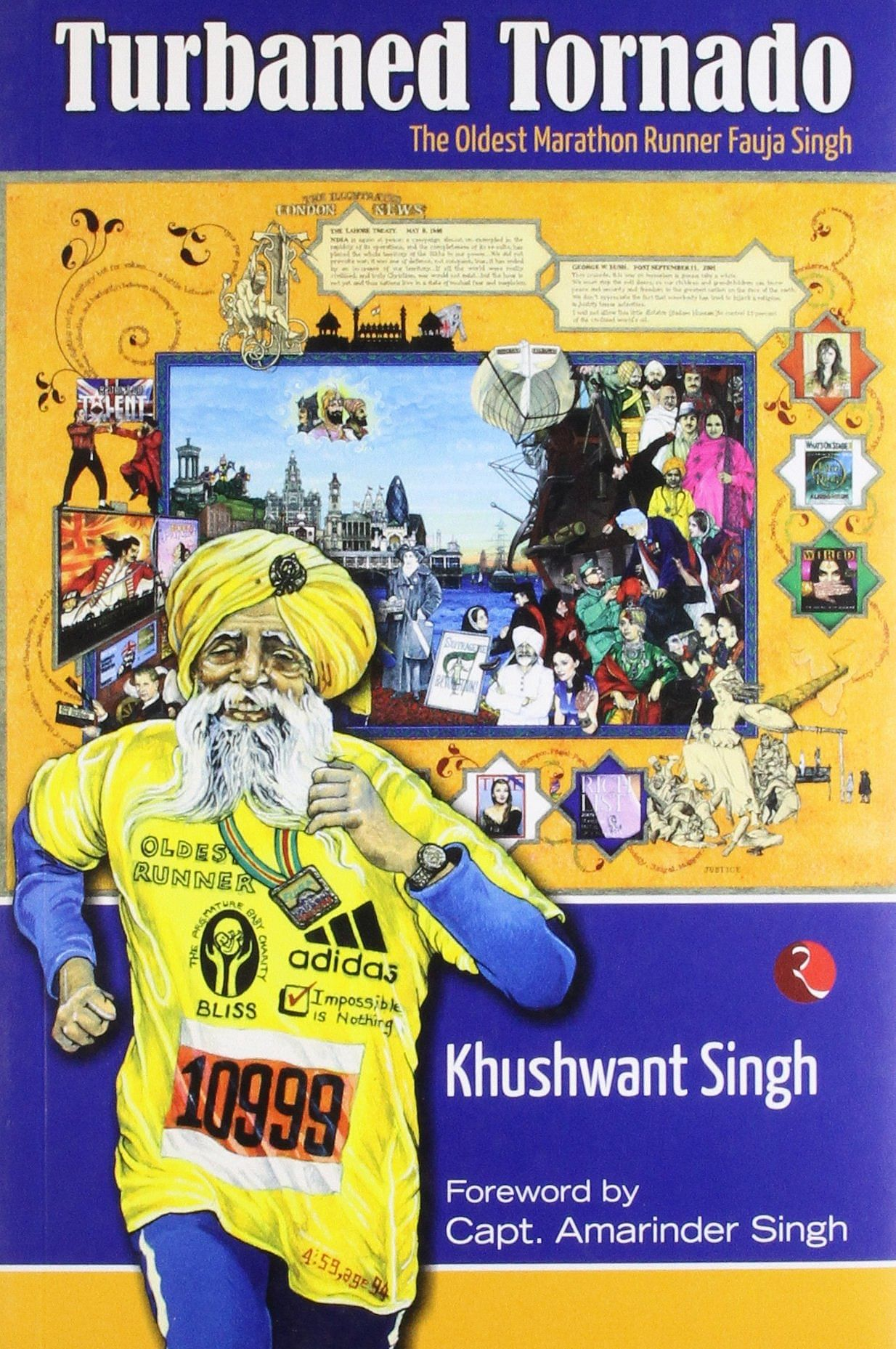 Cover Page 'Turbaned Tornado' the book on Fauja Singh. Authored by Khushwant Singh