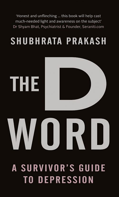 The D Word: A Survivor's Guide to Depression, published by Pan Macmillan.